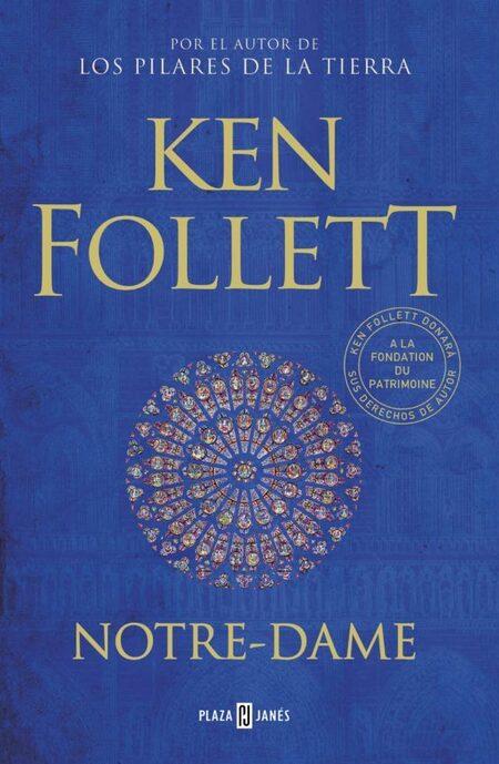 Ken Follet Notre Dame