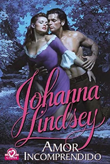Amor incomprendido Johanna Lindsey