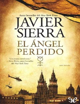 Javier Sierra El Ángel Perdido