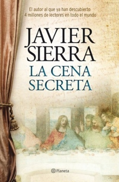 Javier Sierra La Cena Secreta