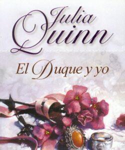 Julia Quinn El duque y yo