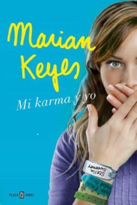 Marian Keyes Mi karma y yo