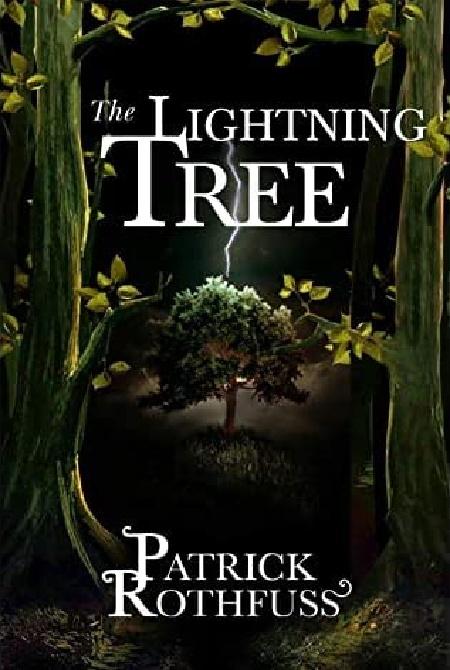Patrick Rothfuss The lightning tree