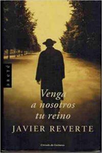 Javier Reverte trilogía Guerra Civil