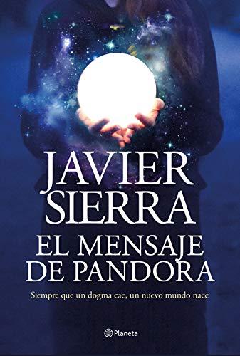 Javier Sierra El mensaje de Pandora