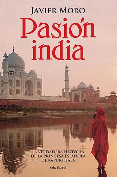 Pasión india Javier Moro