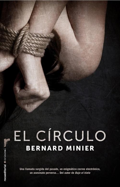 El Círculo – Libro de Bernard Minier