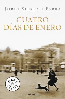 Cuatro Días de Enero Jordi Sierra I Fabra mejores libros