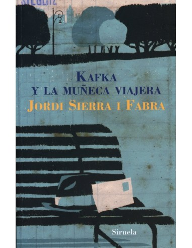 Kafka y la Muñeca viajera Jordi Sierra I Fabra mejores libros