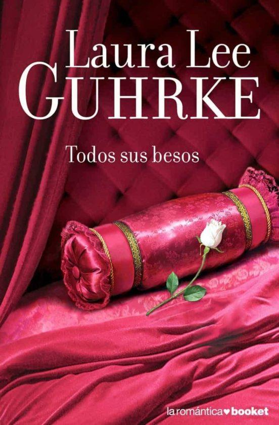 Todos sus Besos Laura Lee Guhrke